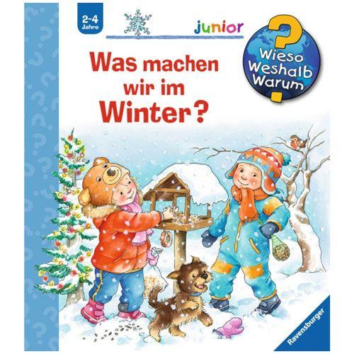 Wieso? Weshalb? Warum? junior 58: Was machen wir im Winter?
