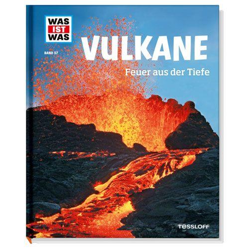 WAS IST WAS, Band 57: Vulkane. Feuer aus der Tiefe