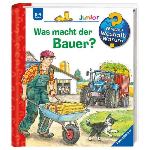 Wieso? Weshalb? Warum? junior 62: Was macht der Bauer?