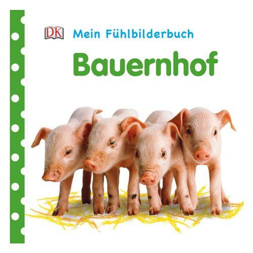 Mein Fühlbilderbuch - Bauernhof
