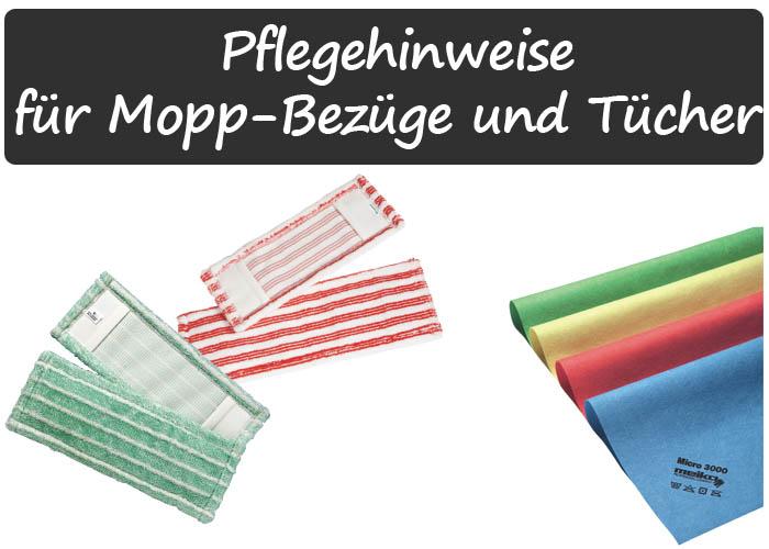 Pflegehinweise Mopp-Bezüge und Tücher