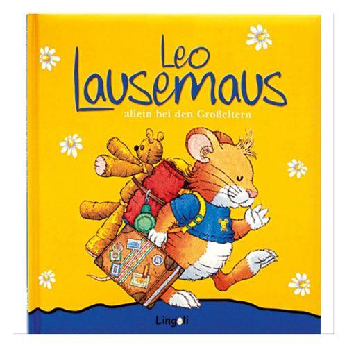 Leo Lausemaus allein bei der Grosseltern
