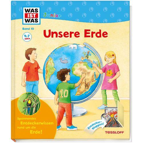 WAS IST WAS Junior, Band 10: Unsere Erde