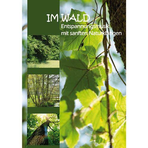 DVD Im Wald - Entspannungsmusik mit sanften Naturklängen