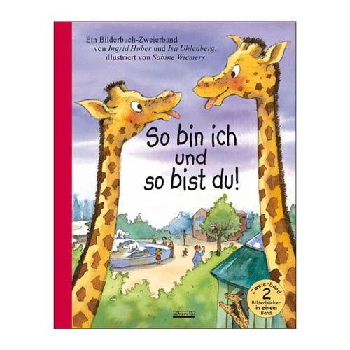 Bilderbuch Zweierband - So bin ich und so bist du!