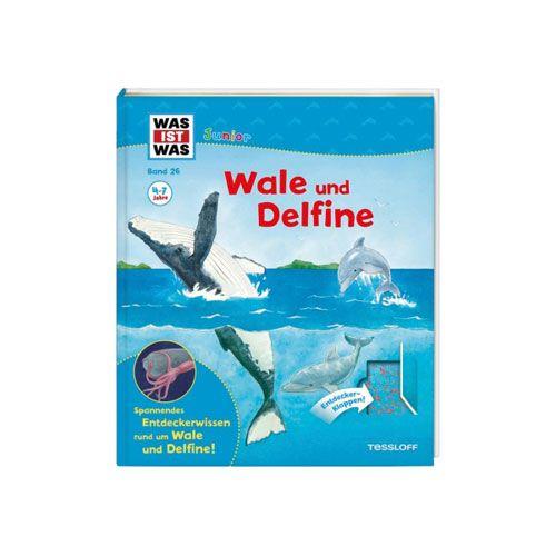 WAS IST WAS Junior Band 26: Wale und Delfine