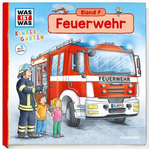 WAS IST WAS Kindergarten, Band 7: Feuerwehr