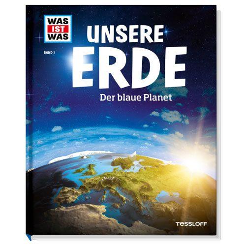 WAS IST WAS, Band 1: Unsere Erde. Der blaue Planet