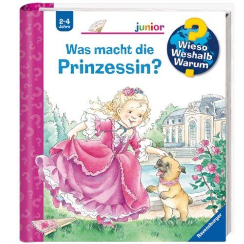 Wieso? Weshalb? Warum? junior 19: Was macht die Prinzessin?